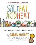 Salt Fat Acid Heat The Four Elements of Good Cooking