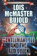 Gentleman Jole & the Red Queen Miles Vorkosigan Saga