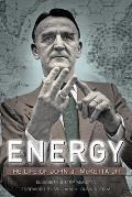 Energy: The Life of John J. McKetta Jr.