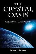 The Crystal Oasis