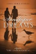 Sandpiper Dreams: Sequel to The Inheritance
