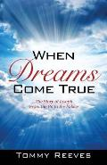 When Dreams Come True: The Story of Joseph From the Pit to the Palace