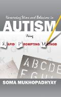 Harnessing Stims and Behaviors in Autism Using Rapid Prompting Method