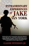 Extraordinary Experiences of Jake Van York
