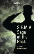 S.E.M.A. Saga at the Rock: St. Emma Military Academy
