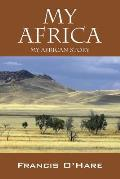 My Africa: My African Story