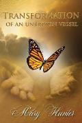 Transformation of an Unbroken Vessel