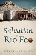 Salvation at Rio Feo