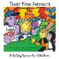 Trust Your Instincts: The Secret - A Safety Series for Children