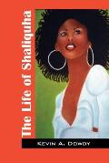 The Life of Shaliquha