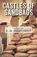 Castles of Sandbags: A Play