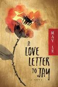 A Love Letter to Jay: A Memoir