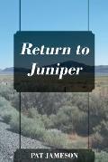 Return to Juniper