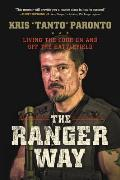 Ranger Way Living the Code On & Off the Battlefield