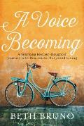 Voice Becoming A Yearlong Mother Daughter Journey into Passionate Purposed Living