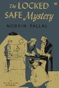 The Locked Safe Mystery: A Ted Wilford Mystery