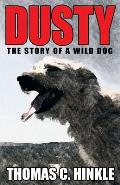 Dusty: The Story of a Wild Dog