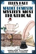 Ellen Hart Presents Malice Domestic 15: Mystery Most Theatrical