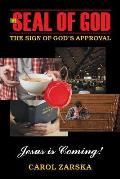 The Seal of God: The Sign of God's Approval