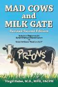 Mad Cows and Milk Gate: Revised Second Edition