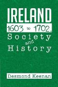 Ireland 1603-1702, Society and History