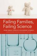 Failing Families, Failing Science: Work-Family Conflict in Academic Science