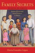 Family Secrets: Stories of Incest and Sexual Violence in Mexico