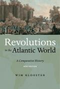 Revolutions In The Atlantic World New Edition A Comparative History