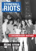 The Stonewall Riots: A Documentary History