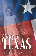 Gone to Texas: Vol. 1 of New Mexico Gal