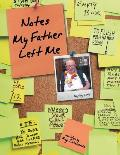 Notes My Father Left Me