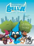 The Adventures of Bella: A Bird's Tale