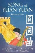 Song of Yuan-Yuan: Drama of 1644