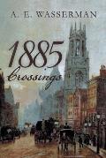 1885 Crossings