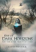 Eve of Dark Horizons: Part One of the Draconian Series