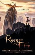The Keeper of Fire: Book One of the Dolphin Code Trilogy