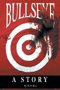 Bullseye: A Story