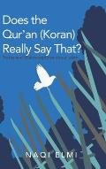 Does the Qur'an (Koran) Really Say That?: Truths and Misconceptions About Islam