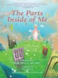The Parts Inside of Me