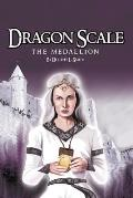 Dragon Scale: The Medallion