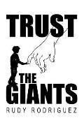 Trust the Giants