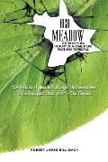 High Meadow: The Whispered History of a Homestead Plot and Its People