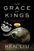 Grace of Kings Dandelion Dynasty Book 1