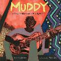 Muddy The Story of Blues Legend Muddy Waters