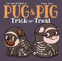 Pug & Pig Trick Or Treat
