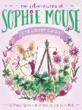 Adventures of Sophie Mouse 07 Clover Curse