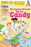 Sugary Secrets Behind Candy Science of Fun Stuff Level 3