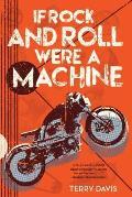 If Rock & Roll Were a Machine