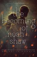 The Becoming of Noah Shaw, 1