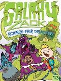 Science Fair Disaster!